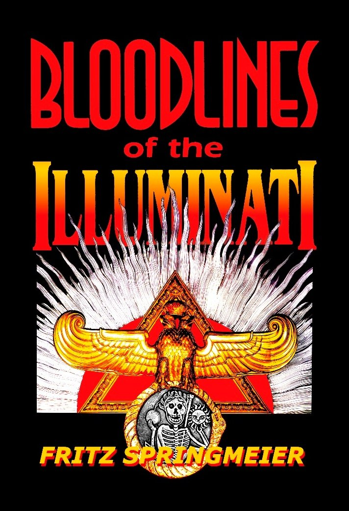 Bloodlines of the Illuminati: Springmeier, Fritz: 9780972792929:  Amazon.com: Books