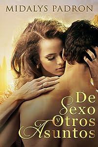 De Sexo y Otros Asuntos (Spanish Edition)