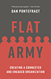 Flat Army: Creating a Connected and Engaged Organization