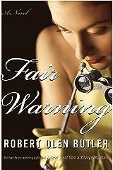 Fair Warning: A Novel Kindle Edition