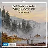 Maria von Weber: Complete Overtures