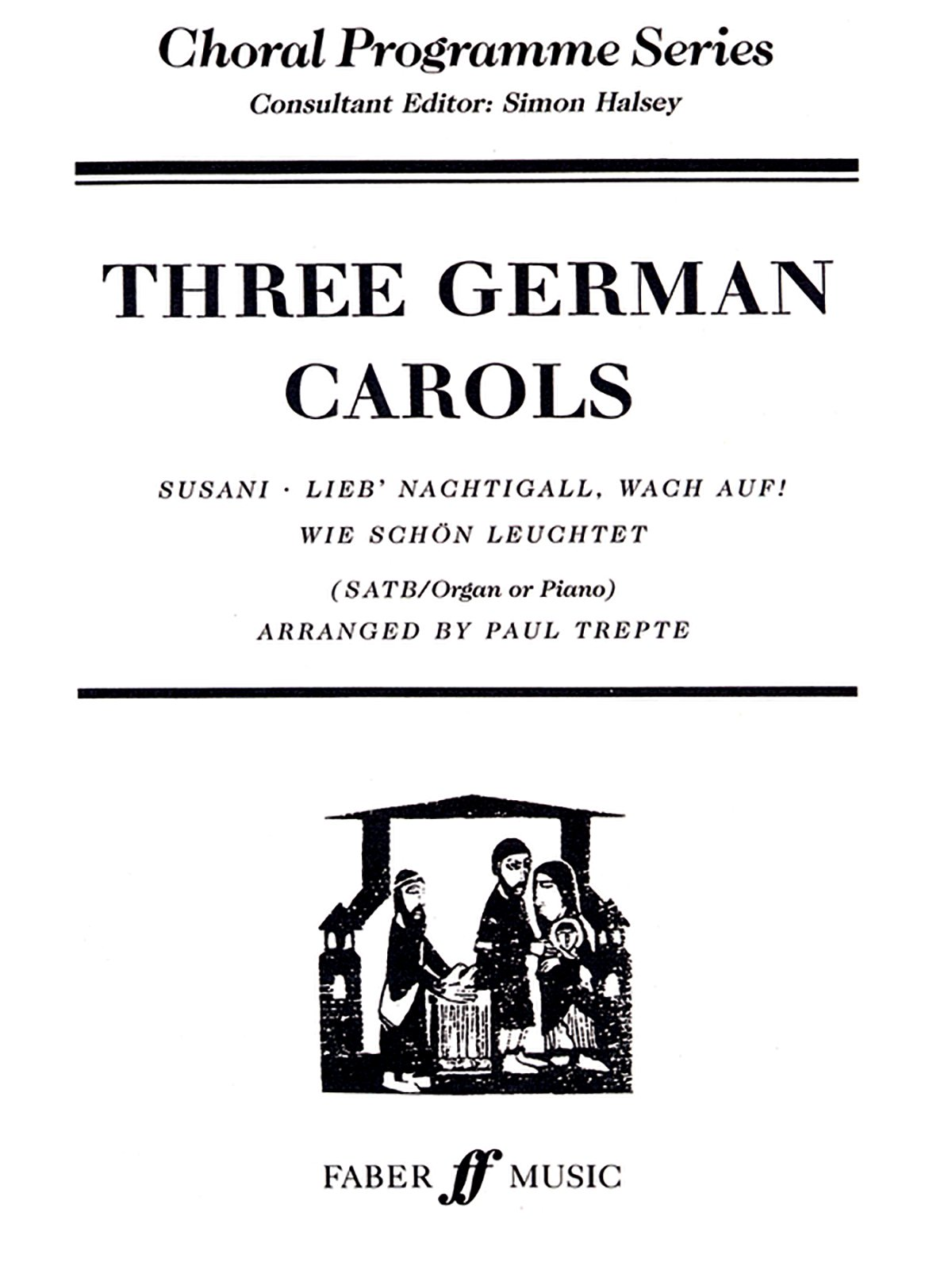 Three German Carols: SATB (Faber Edition) ebook