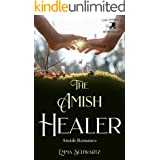 The Amish Healer: Amish Romance (The Amish of Hope Valley Book 3)
