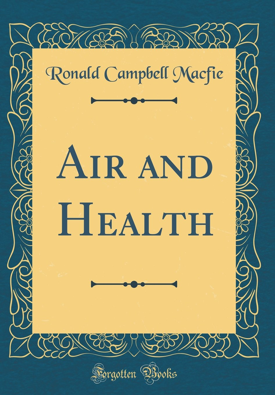 Air and Health (Classic Reprint) PDF