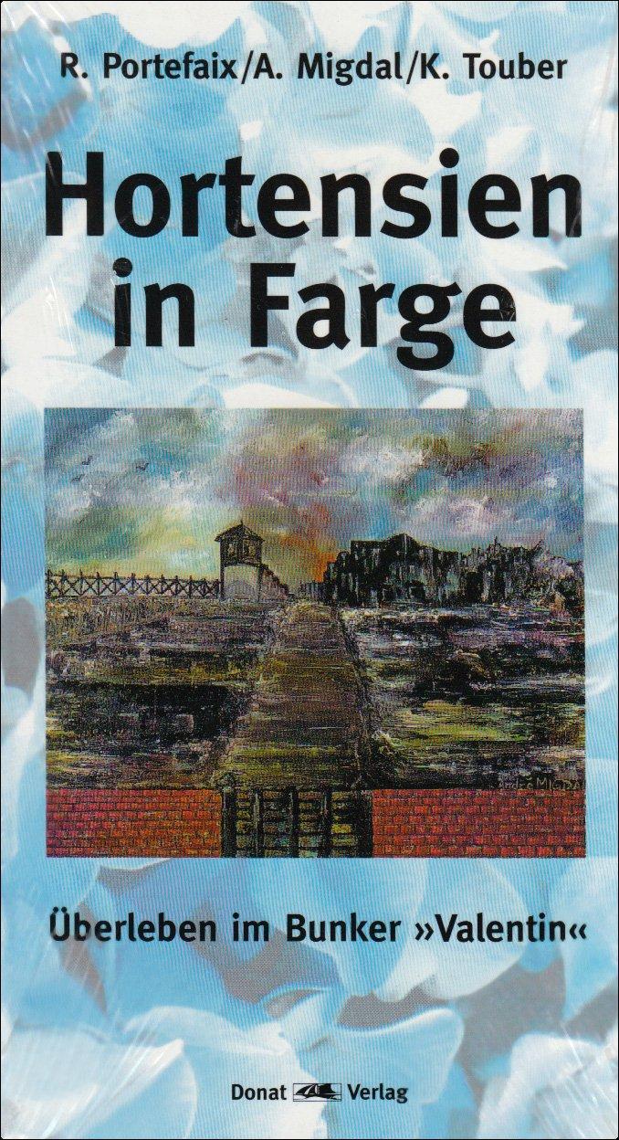 Hortensien in Farge: Überleben im Bunker \