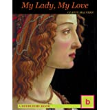My Lady, My Love : 2016 NEW EDITION