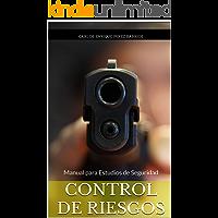 Control de Riesgos: Manual para Estudios de Seguridad