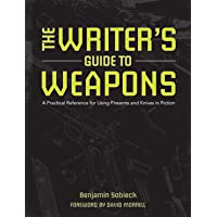 Writers Guide to Weapons
