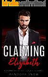 Claiming Elizabeth: A Steamy Enemies Billionaire Romance