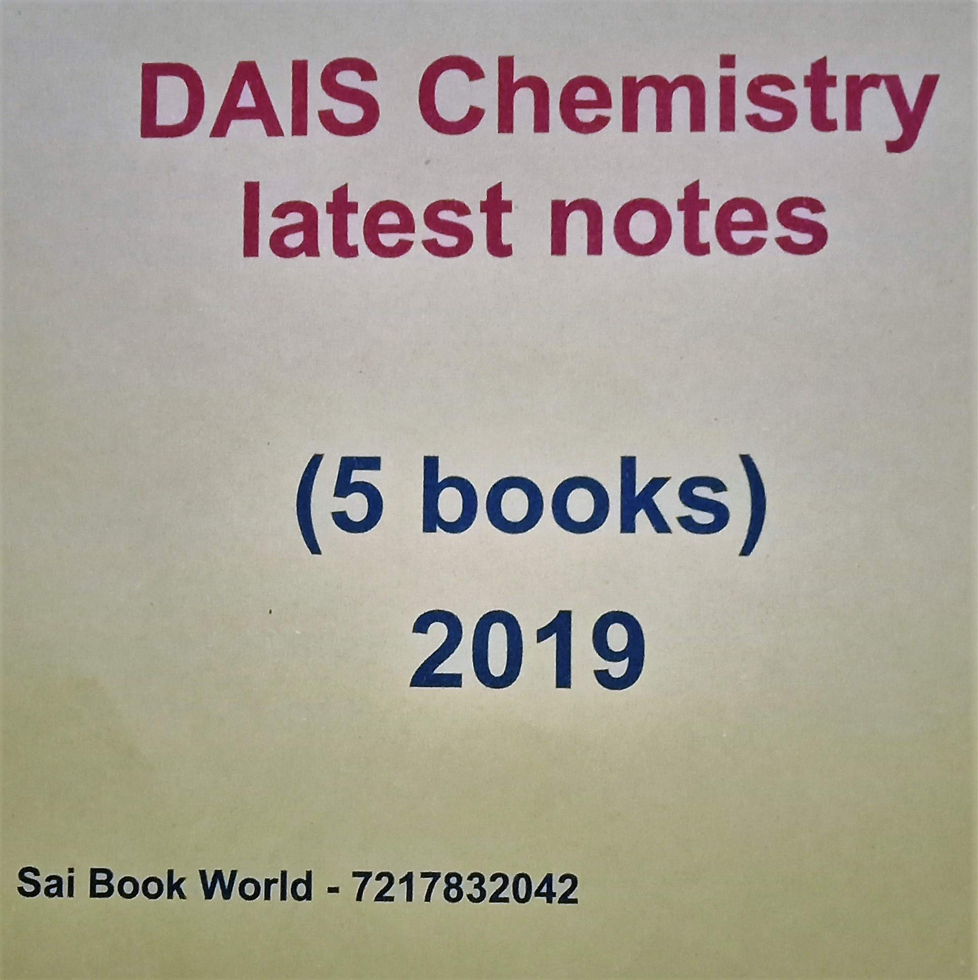 Amazon in: Buy DAIS CHEMISTRY LATEST NOTES - (5 BOOKS) 2019 Book
