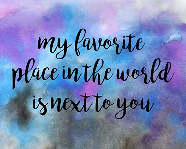 Amazoncom My Favorite Place In The World Is Next To You Love