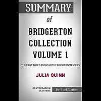 Summary of Bridgerton Collection Volume 1: The First Three Books in the Bridgerton Series by Julia Quinn: Conversation…