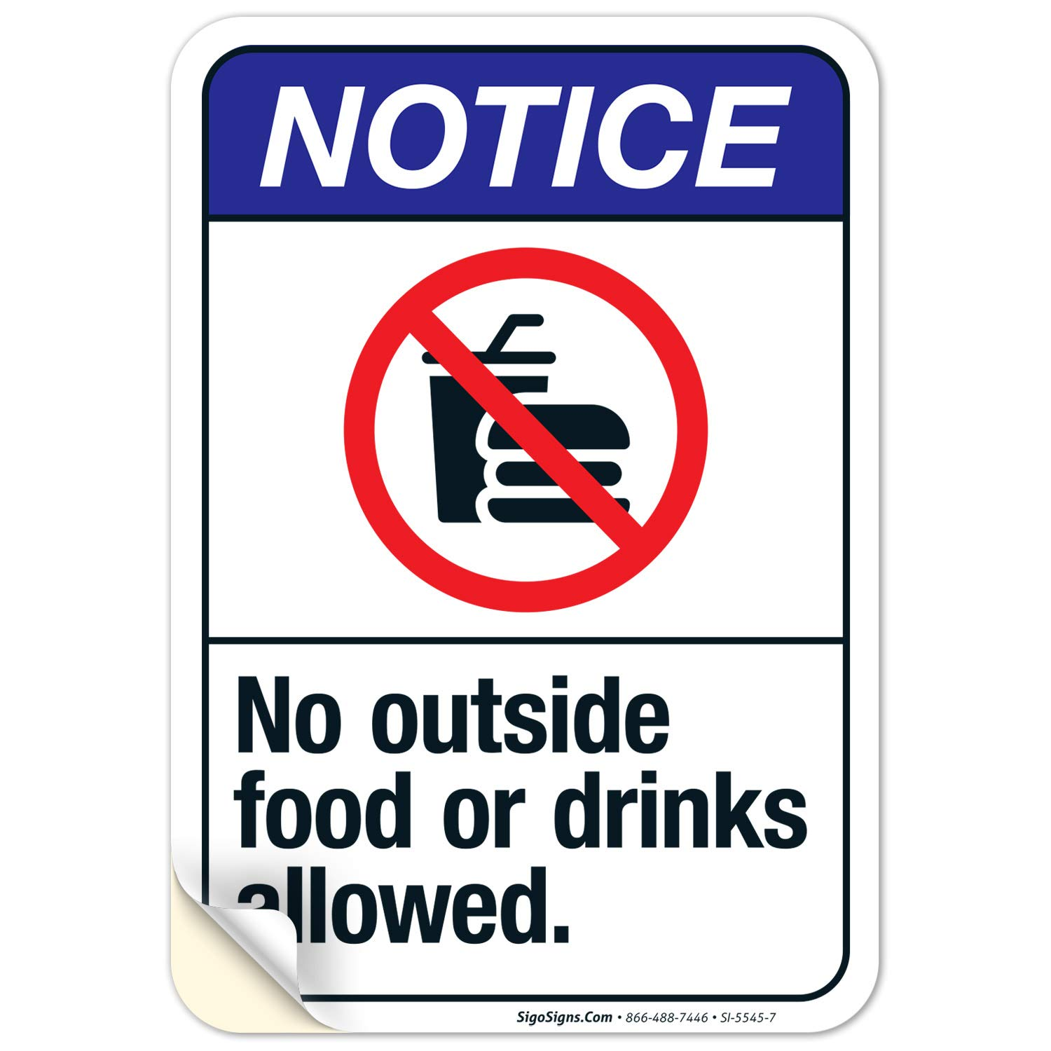 No Outside Food Or Drinks Allowed Sign, ANSI Notice Sign, (SI-5545) 10x7 Inches, 4 Mil Vinyl Decal Stickers Weather Resistant UV Protected, Made in USA by Sigo Signs