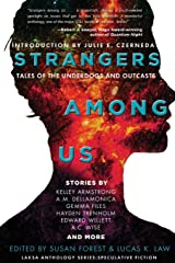 Strangers Among Us: Tales of the Underdogs and Outcasts (Laksa Anthology Series: Speculative Fiction) Paperback