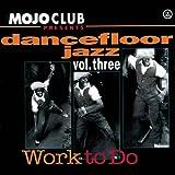 Mojo Club Vol.3 (Work to Do)