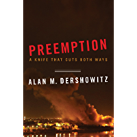 Preemption: A Knife That Cuts Both Ways (Issues of Our Time) (English Edition)