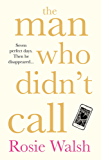 The Man Who Didn't Call: The Love Story of the Year – with a Fantastic Twist