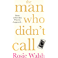 The Man Who Didn't Call: The Love Story of the Year – with a Fantastic Twist (English Edition)