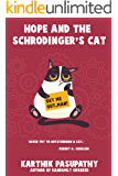 Hope and the Schrodinger's Cat