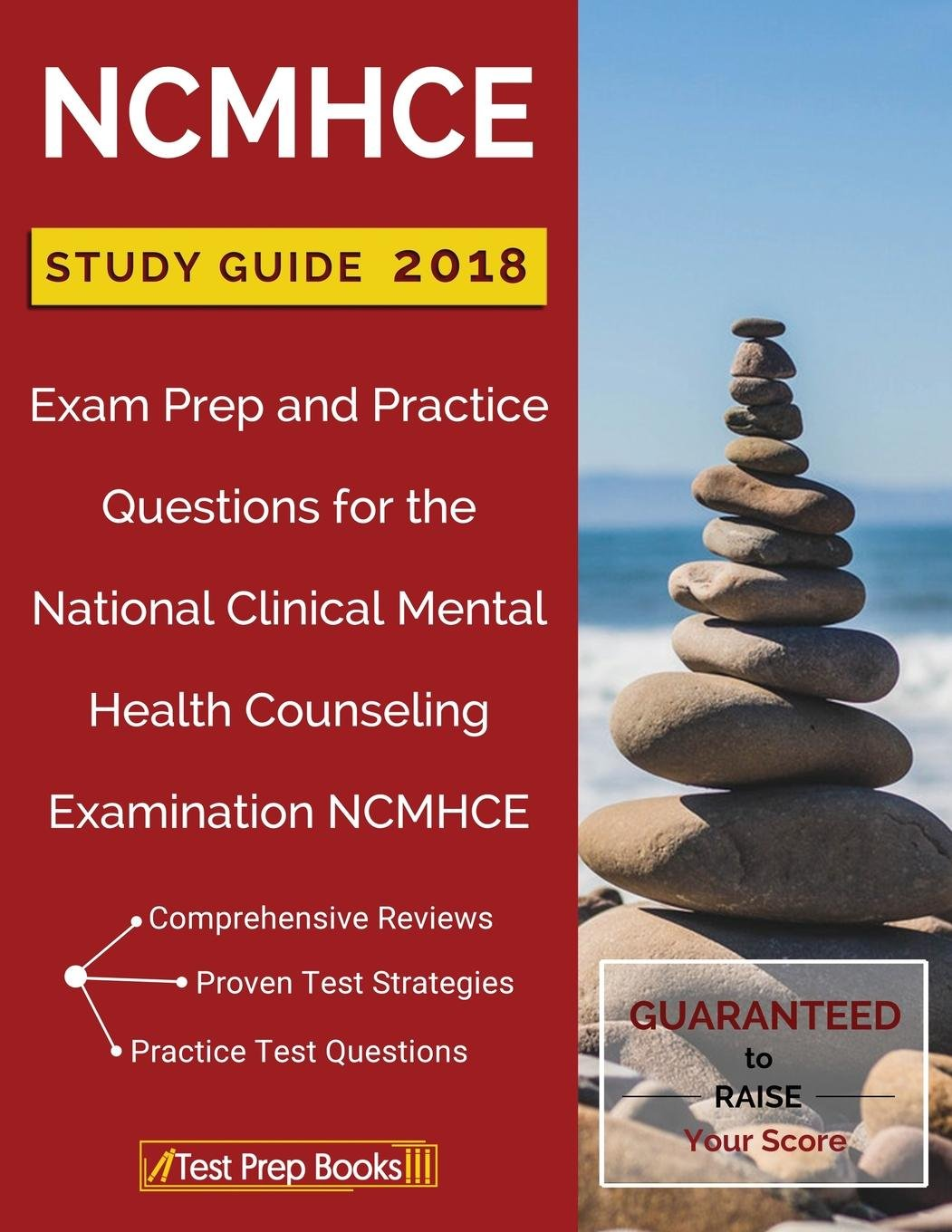 NCMHCE Study Guide 2018: Exam Prep and Practice Questions for the National  Clinical Mental Health Counseling Examination NCMHCE: Test Prep Books: ...