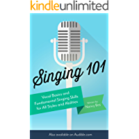 Singing 101: Vocal Basics and Fundamental Singing Skills for All Styles and Abilities (How to Sing) book cover
