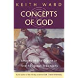 Concepts of God: Images of the Divine in the Five Religious Traditions (Images of the Divine in Five Religious Traditions)