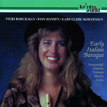 Vicki Boeckman Lars Ulrik Mortensen Vicki Boeckman Early Italian Baroque Lars