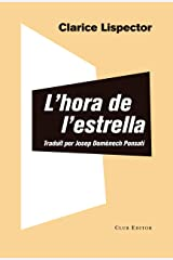 L'hora de l'estrella (El Club dels Novel·listes Book 95) (Catalan Edition) Kindle Edition