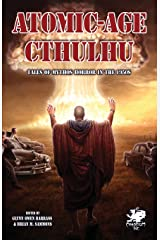 Atomic-Age Cthulhu: Tales of Mythos Horror in the 1950s (Chaosium Fiction) Mass Market Paperback