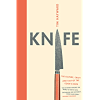 Knife: The Culture, Craft and Cult of Cook's Knife