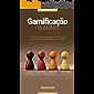 Gamificação na Prática: Um panorama sobre a gamificação e como você pode utilizar esta estratégia na sua empresa.