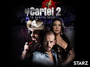 Watch El Cartel 2 - La Guerra Total | Prime Video