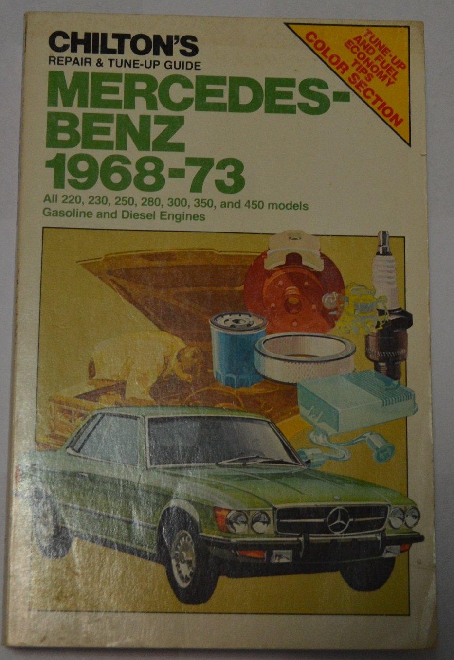 Chilton's Repair and Tune-Up Guide: Mercedes-Benz 1968-73 (Chilton's Repair  & Tune-Up Guides): Chilton Book Company: 9780801959073: Amazon.com: Books