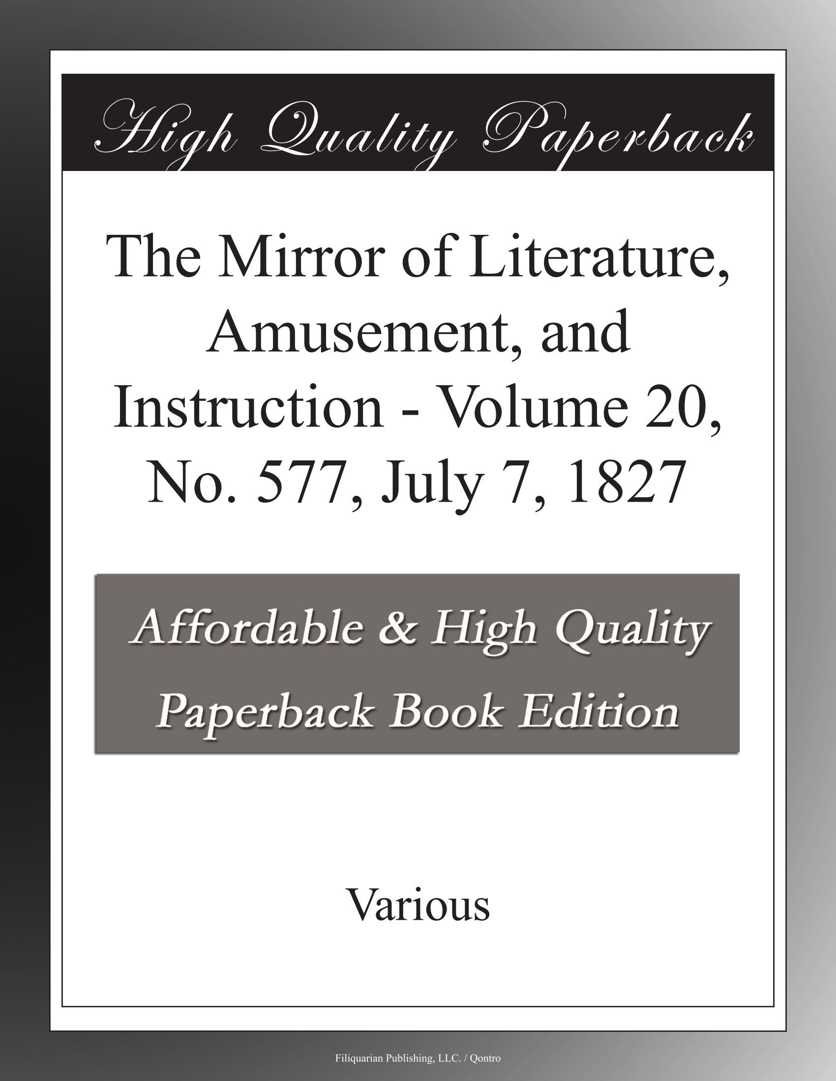 The Mirror of Literature, Amusement, and Instruction - Volume 20, No. 577, July 7, 1827 pdf epub