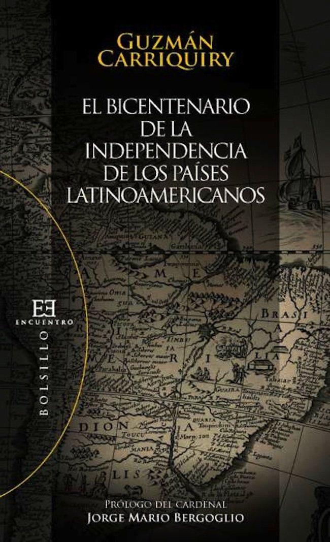 El bicentenario de la independencia de los países latinoamericanos: Ayer y hoy (Bolsillo nº 87)