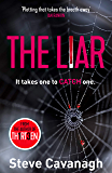 The Liar: It takes one to catch one. (Eddie Flynn) (English Edition)