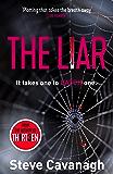The Liar: It takes one to catch one. (Eddie Flynn) (English Edition)