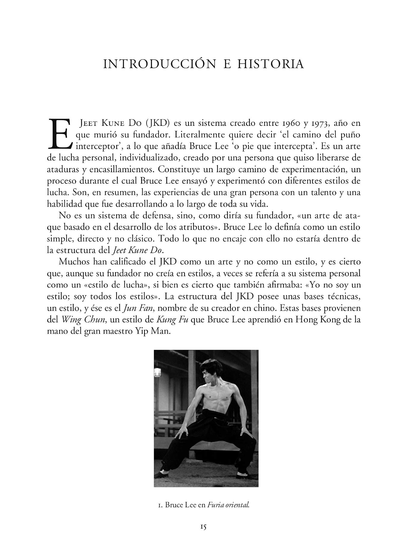 Jeet Kune Do: El Arte Ofensivo de la Defensa (Spanish Edition): Juan José Zamudio Cabeza: 9788420304335: Amazon.com: Books