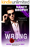 The Wrong Lover: Wrong Never Felt So Right, Book 3.5