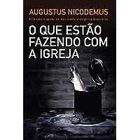 O que estão fazendo com a Igreja: Ascensão e queda do movimento evangélico brasileiro