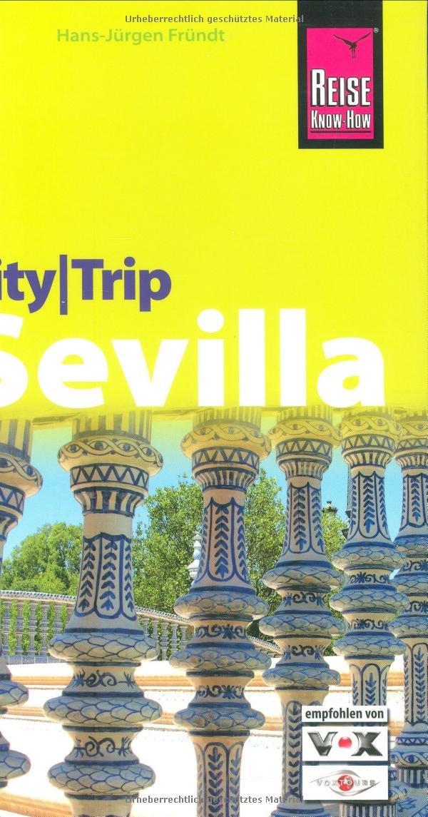Reise Know-How CityTrip Sevilla: Reiseführer mit Faltplan