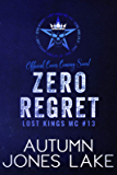 Zero Regret: Z and Lilly, Part Two (Lost Kings MC Book 13)