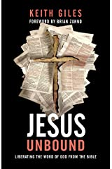 Jesus Unbound: Liberating the Word of God from the Bible Paperback