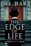 The Edge of Life: A Short Horror Story