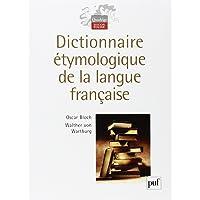 Dictionnaire étymologique de la langue française [nouvelle édition]