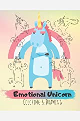 Emotional Unicorn: Coloring & Drawing Book: Sketching, Drawing and Creative Doodling. Notebook and Sketchbook to Draw and Journal Paperback