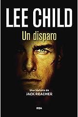 Un disparo: Serie Jack Reacher IX (Spanish Edition) Kindle Edition