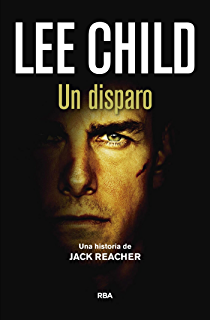 Un disparo (Jack Reacher) (Spanish Edition)