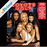 Coyote Ugly [Explicit]