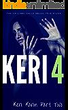 KERI 4: The Original Child Abuse True Story (Child Abuse True Stories)